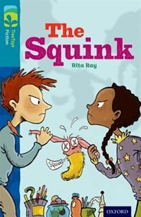 Oxford Reading Tree TreeTops Fiction: Level 9 More Pack A The Squink