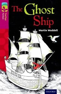 Book Oxford Reading Tree TreeTops Fiction: Level 10 More Pack B The Ghost Ship by Martin Waddell