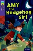 Oxford Reading Tree TreeTops Fiction: Level 11 Amy the Hedgehog Girl