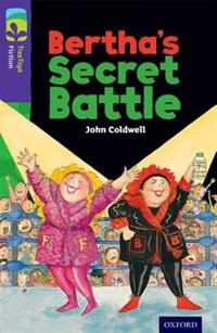 Book Oxford Reading Tree TreeTops Fiction: Level 11 Berthas Secret Battle by John Coldwell