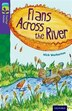 Oxford Reading Tree TreeTops Fiction: Level 11 Flans Across the River by Nick Warburton