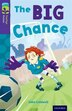 Oxford Reading Tree TreeTops Fiction: Level 11 More Pack A The Big Chance