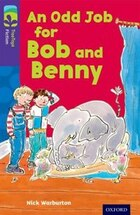 Oxford Reading Tree TreeTops Fiction: Level 11 More Pack A An Odd Job for Bob and Benny