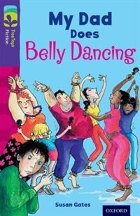 Book Oxford Reading Tree TreeTops Fiction: Level 11 More Pack B My Dad Does Belly Dancing by Susan Gates