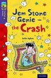 Oxford Reading Tree TreeTops Fiction: Level 11 More Pack B Jem Stone Genie - the Crash by Julie Sykes