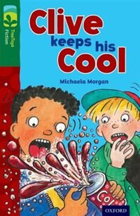 Book Oxford Reading Tree TreeTops Fiction: Level 12 Clive Keeps His Cool by Michaela Morgan