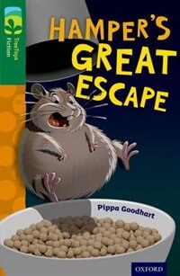 Book Oxford Reading Tree TreeTops Fiction: Level 12 Hampers Great Escape by Pippa Goodhart