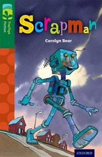 Book Oxford Reading Tree TreeTops Fiction: Level 12 Scrapman by Carolyn Bear