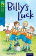 Oxford Reading Tree TreeTops Fiction: Level 12 More Pack A Billys Luck by Paul Shipton