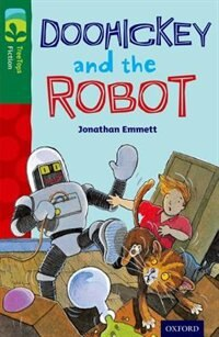 Book Oxford Reading Tree TreeTops Fiction: Level 12 More Pack B Doohickey and the Robot by Jonathan Emmett
