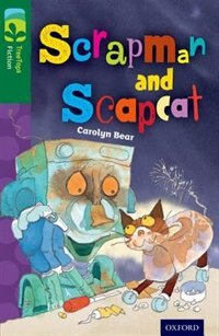 Book Oxford Reading Tree TreeTops Fiction: Level 12 More Pack B Scrapman and Scrapcat by Carolyn Bear