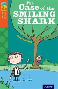 Book Oxford Reading Tree TreeTops Fiction: Level 13 The Case of the Smiling Shark by Tessa Krailing
