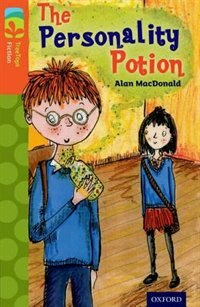 Book Oxford Reading Tree TreeTops Fiction: Level 13 The Personality Potion by Alan MacDonald