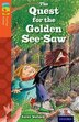 Oxford Reading Tree TreeTops Fiction: Level 13 More Pack B The Quest for the Golden See-Saw