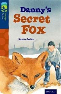 Book Oxford Reading Tree TreeTops Fiction: Level 14 Dannys Secret Fox by Susan Gates