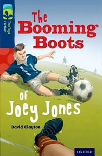 Book Oxford Reading Tree TreeTops Fiction: Level 14 More Pack A The Booming Boots of Joey Jones by David Clayton