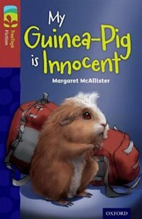 Book Oxford Reading Tree TreeTops Fiction: Level 15 More Pack A My Guinea-Pig Is Innocent by Margaret Mcallister