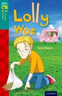 Oxford Reading Tree TreeTops Fiction: Level 16 More Pack A Lolly Woe