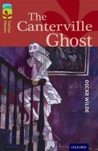 Book Oxford Reading Tree TreeTops Classics: Level 15 The Canterville Ghost by Oscar Wilde