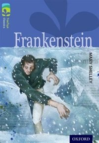 Book Oxford Reading Tree TreeTops Classics: Level 17 Frankenstein by Mary Shelley