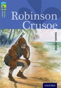 Book Oxford Reading Tree TreeTops Classics: Level 17 Robinson Crusoe by Daniel Defoe