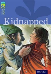 Oxford Reading Tree TreeTops Classics: Level 17 More Pack A Kidnapped