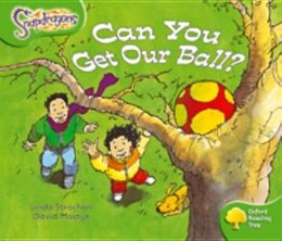 Book Oxford Reading Tree: Stage 2: Snapdragons Can You Get Our Ball? by Linda Strachan