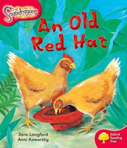 Book Oxford Reading Tree: Stage 4: Snapdragons An Old Red Hat by Jane Langford