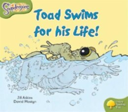 Book Oxford Reading Tree: Stage 7: Snapdragons Toad Swims For His Life by Jill Atkins