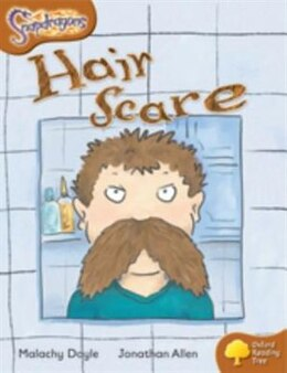 Book Oxford Reading Tree: Stage 8: Snapdragons Hair Scare by Malachy Doyle