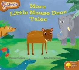 Book Oxford Reading Tree: Stage 8: Snapdragons More Little Mouse Deer Tales by Monica Hughes