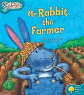 Oxford Reading Tree: Stage 9: Snapdragons Mr Rabbit the Farmer by Pauline Chandler