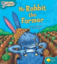 Oxford Reading Tree: Stage 9: Snapdragons Mr Rabbit the Farmer