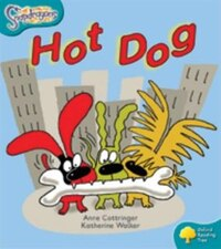Oxford Reading Tree: Stage 9: Snapdragons Hot Dog