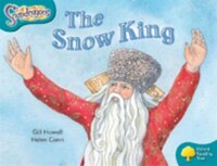 Oxford Reading Tree: Stage 9: Snapdragons The Snow King