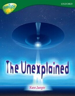Book Oxford Reading Tree: Stage 12A: TreeTops Non-Fiction The Unexplained by Mick Gowar