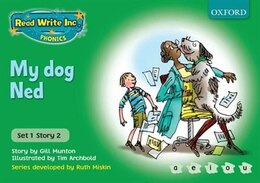 Book Read Write Inc. Phonics: Green Set 1 Storybooks My Dog Ned by Gill Munton