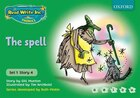 Read Write Inc. Phonics: Green Set 1 Storybooks The Spell