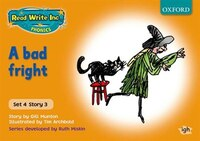 Read Write Inc. Phonics: Orange Set 4 Storybooks A Bad Fright