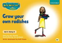 Read Write Inc. Phonics: Yellow Set 5 Storybooks Grow Your Own Radishes