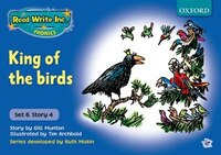 Read Write Inc. Phonics: Blue Set 6 Storybooks King of the Birds