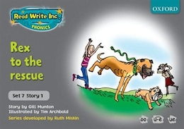 Book Read Write Inc. Phonics: Grey Set 7 Storybooks Rex to the Rescue by Gill Munton