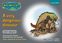 Read Write Inc. Phonics: Grey Set 7 Storybooks A Very Dangerous Dinosaur