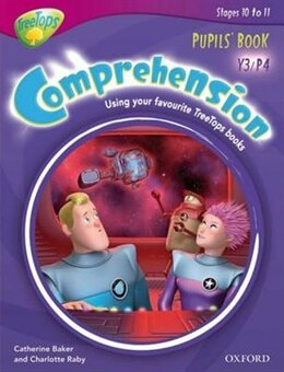 Book Oxford Reading Tree: Y3/P4: TreeTops Comprehension Pupils Book by Catherine Baker