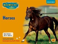 Read Write Inc. Phonics: RWI Non-Fiction Set 4 (Orange) Horses - Book 2