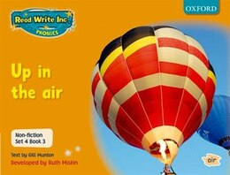 Book Read Write Inc. Phonics: Non-fiction Set 4 (Orange) Up in the air - Book 3 by Gill Munton