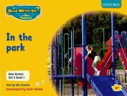 Book Read Write Inc. Phonics: Non-fiction Set 5 (Yellow) In the park - Book 1 by Gill Munton