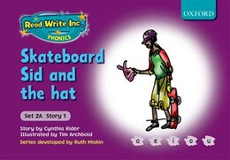 Book Read Write Inc. Phonics: Fiction Set 2A (Purple) Skateboard Sid and the hat by Cynthia Rider
