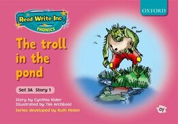 Book Read Write Inc. Phonics: Fiction Set 3A (Pink) The troll in the pond by Cynthia Rider