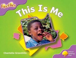 Book Oxford Reading Tree: Stage 1+: Fireflies This Is Me by Roderick Hunt